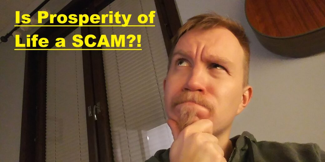 is prosperity of life a scam