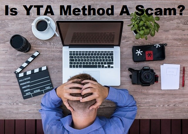 Is YTA Method a scam