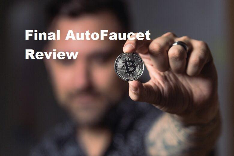 Final Autofaucet review
