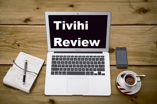 Tivihi Review is iti scam or legit